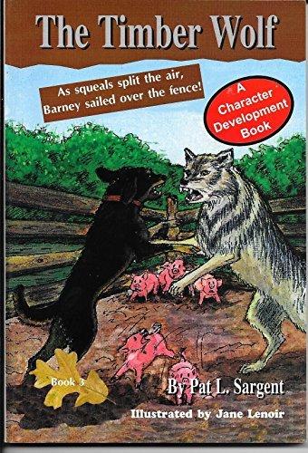 9781567639681: Timber Wolf (Barney the Bear Killer Series)