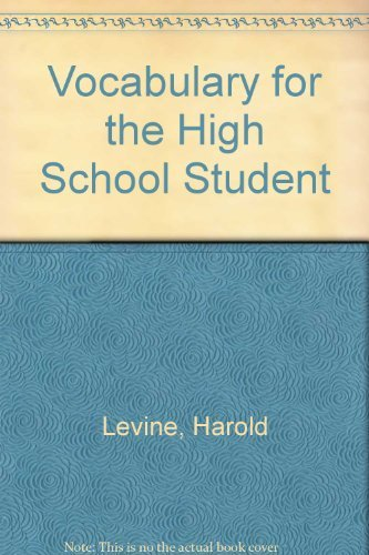 Vocabulary for the High School Student: Harold Levine