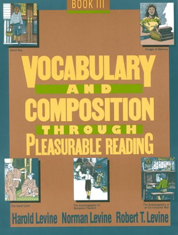 Vocabulary and Composition Through Pleasurable Reading: Book: Levine, Harold