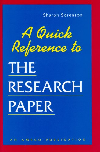9781567650525: A Quick Reference to The Research Paper