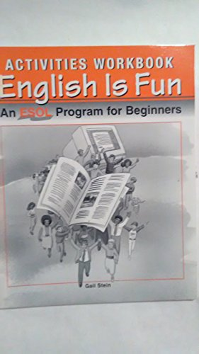 English Is Fun: An Esol Program for Beginners: Gail Stein