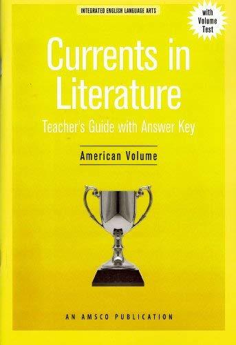9781567651485: Currents in Literature, American Volume Teacher's Guide with Answer Key (Currents in Literature, American Volume)