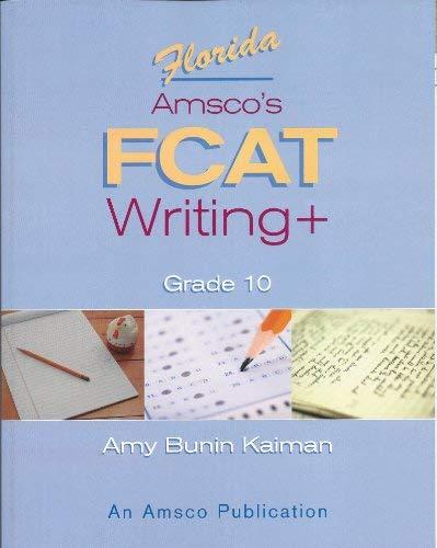 9781567651614: Florida Amsco's FCAT writing+ (Grade 10)