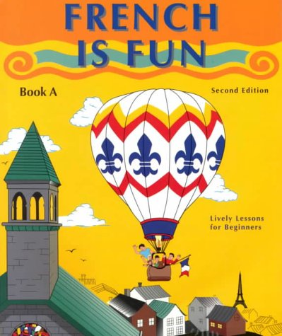 9781567653076: French Is Fun: Book A