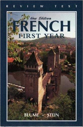 French First Year: Review Text, (New Text): Stein, Gail; Blume,