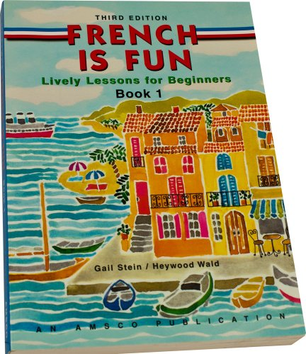 9781567653175: French Is Fun Book 1