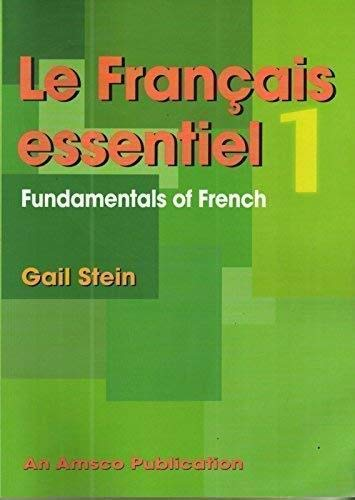 Le Francais Essential: Book 1 (French Edition) (1567653243) by Stein, Gail