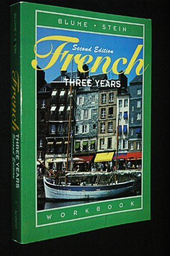 French Three Years: Workbook, 2nd Edition (French: Eli Blume, Gail
