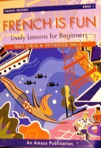 french is fun book 1 lively lessons for beginners amsco 9781567653427 paperback. Black Bedroom Furniture Sets. Home Design Ideas