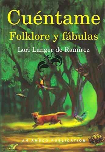 Cuentame Folklore y Fabulas (Spanish Edition): Ramirez, Lori Langer