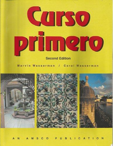Curso Primero : First Course in Spanish: Marvin Wasserman; Carol