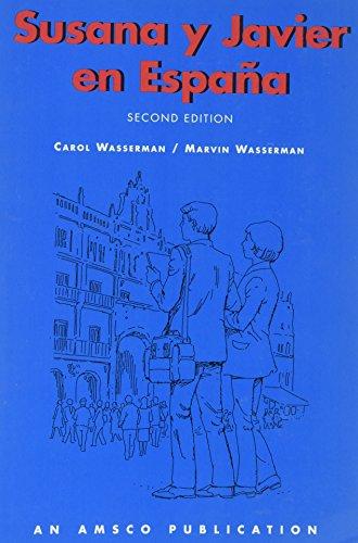 Susana Y Javier En Espana -second edition: Carol Wasserman, Marvin