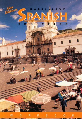9781567654806: The Nassi-Levy Spanish: The Nassi-Levy Spanish Workbook (2nd year) (Spanish Edition)