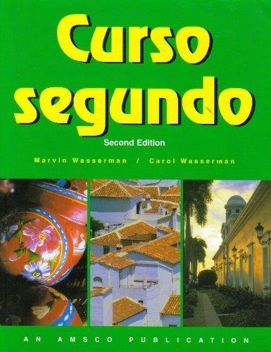 Curso Segundo (Spanish Edition): Marvin Wasserman, Carol