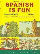 Spanish Is Fun: Book 2 (Spanish Edition): Haywood Wald