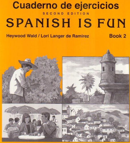 Cuaderno De Ejercicios / Spanish Is Fun: Heywood Wald; Lori
