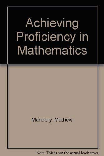 9781567655377: Achieving Proficiency in Mathematics