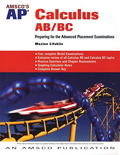 9781567655629: Amsco's AP Calculus AB/BC: Preparing for the Advanced Placement Exams