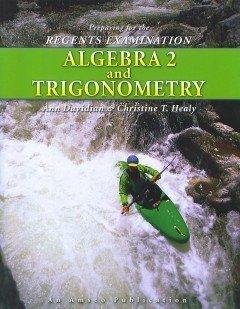 Preparing for the Regents Examination Algebra 2: Ann Davidian; Christine