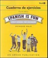 9781567658170: Spanish is Fun, Book 1: Cuaderno de Ejercicios, 4th Edition
