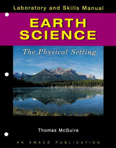 Earth Science: The Physical Setting Laboratory and Skills Manual