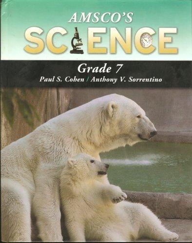 Amsco's Science Grade 7: Paul S. Cohen;