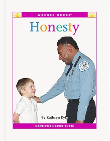 9781567660890: Honesty (Wonder Books: Level 3 Values)