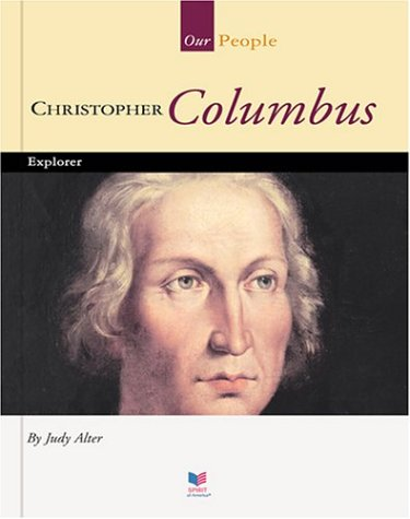 9781567661613: Christopher Columbus: Explorer (Spirit of America, Our People)