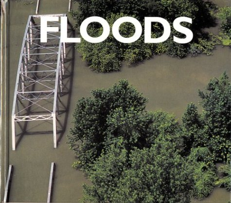 9781567662146: Floods (Forces of Nature)