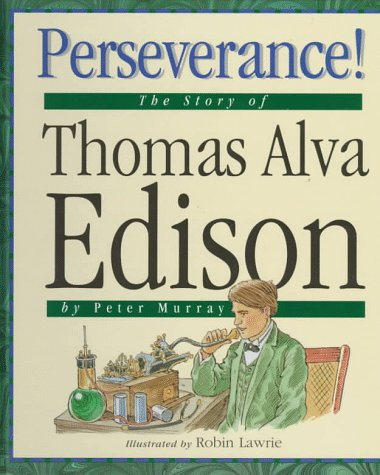 9781567662283: Perseverance!: The Story of Thomas Alva Edison (Value Biographies)