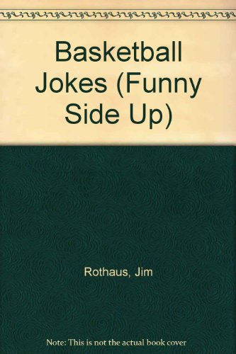 9781567662696: Basketball Jokes (Funny Side Up)