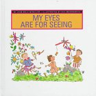 9781567662818: My Eyes Are for Seeing (My Five Senses)
