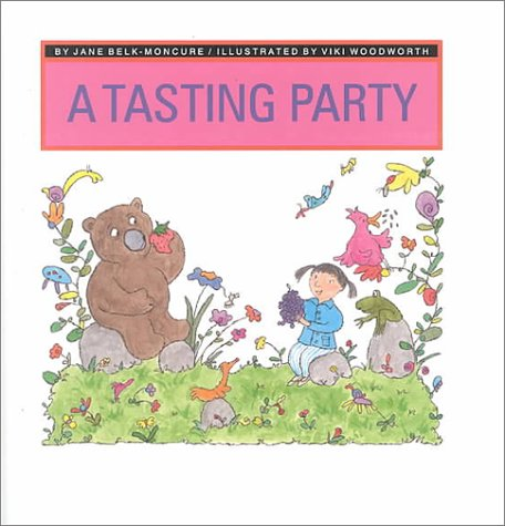 A Tasting Party (My Five Senses (Childs: Moncure, Jane Belk