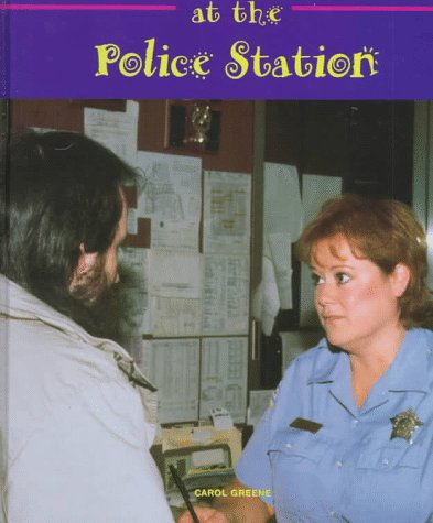 At the Police Station (Field Trips (Child's: Carol Greene