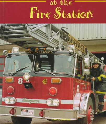 9781567662894: At the Fire Station (Field Trips (Child's World))