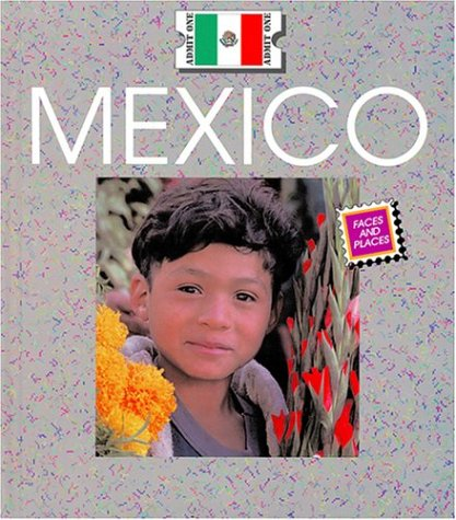 Mexico (Countries: Faces and Places): Berendes, Mary