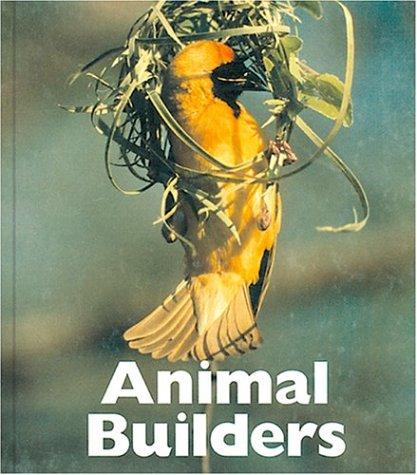 9781567663990: Animal Builders (Naturebooks: Animal Behavior)