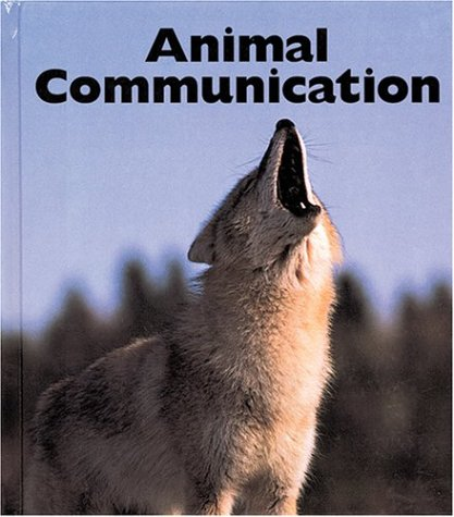 9781567664010: Animal Communication (Naturebooks: Animal Behavior)