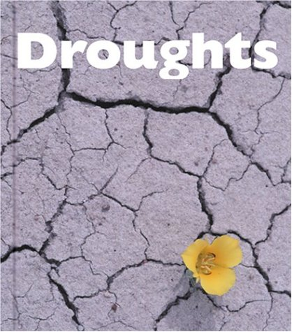 9781567664706: Droughts (Forces of Nature)