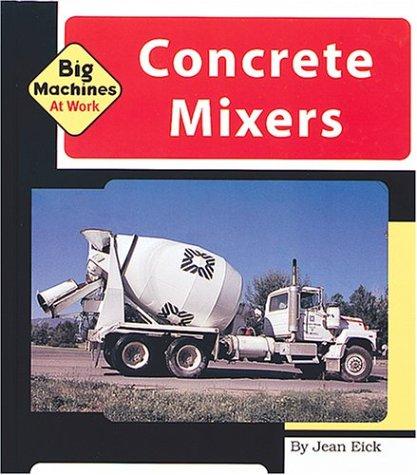 9781567665277: Concrete Mixers (Machines at Work)