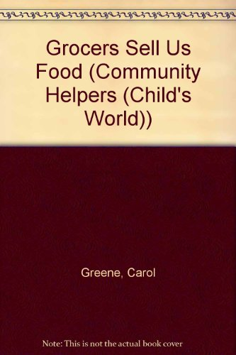 9781567665611: Grocers Sell Us Food (Community Helpers)