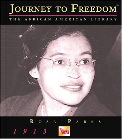 Rosa Parks (Journey to Freedom: The African American Library): Summer, L. S.