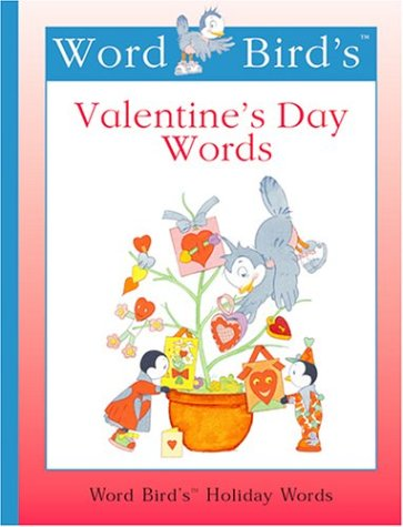 Word Bird's Valentine's Day Words (Word Bird's: Jane Belk Moncure