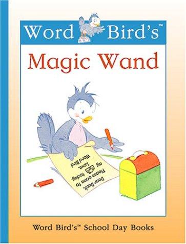 9781567666304: Word Bird's Magic Wand (Word Bird's Readers)