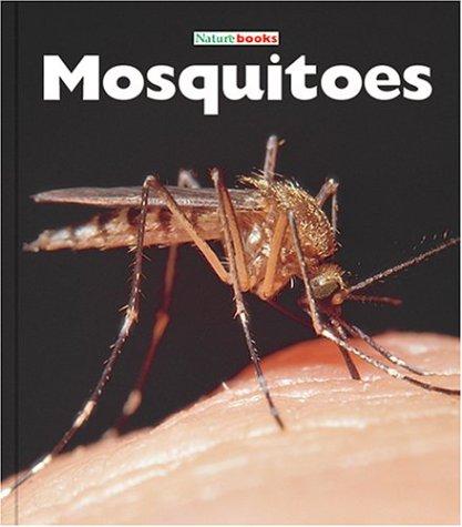 9781567666359: Mosquitoes (Naturebooks)