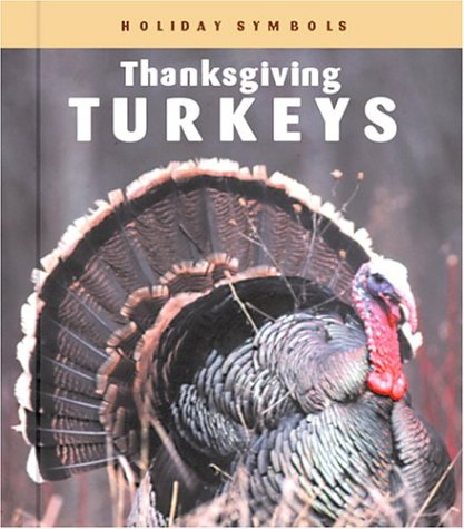 Thanksgiving Turkeys (Holiday Symbols): Merrick, Patrick