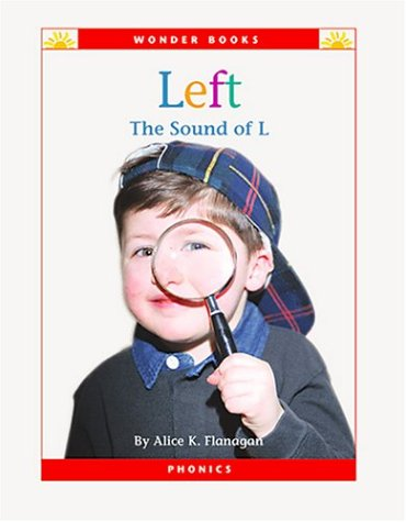 9781567667028: Left: The Sound of L (Wonder Books Phonics Readers; Consonants)
