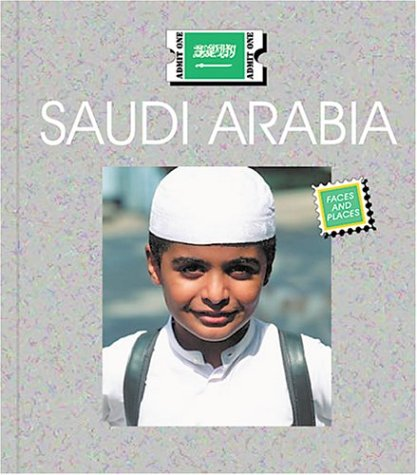 9781567667172: Saudi Arabia (Countries: Faces and Places)
