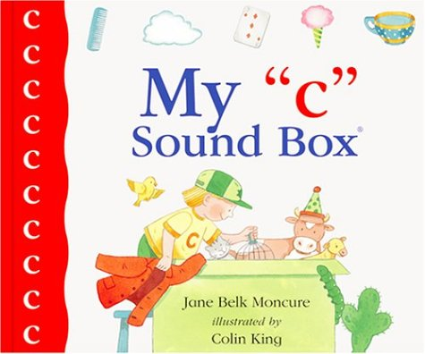 "My ""C"" Sound Box(r) (Sound Box Books): Moncure, Jane Belk"