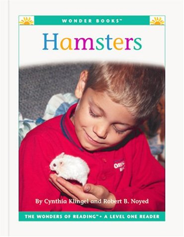 Hamsters (Wonder Books Level 1 Pets) (9781567668025) by Klingel, Cynthia Fitterer; Noyed, Robert B.